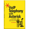 VoIP Telephony with Asterisk, Paul Mahler